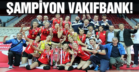 Avrupa ve Dünya Şampiyonu Vakıfbank Bayan Voleybol Takımı, 8'nci kez Türkiye Şampiyonu oldu.