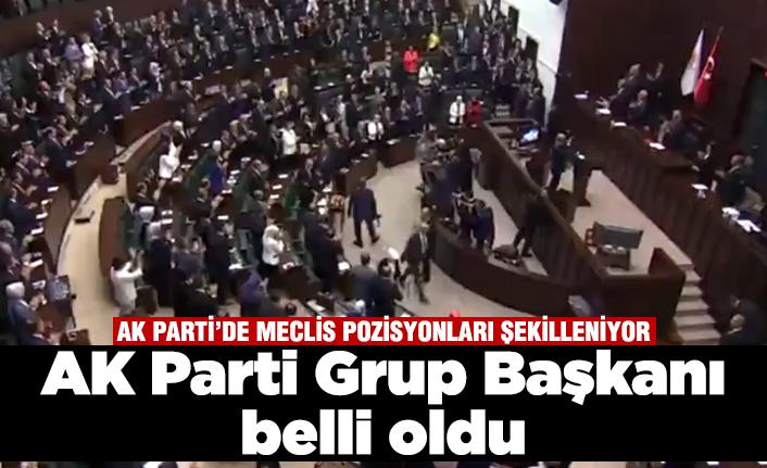 AK Parti Grup Başkanı belli oldu