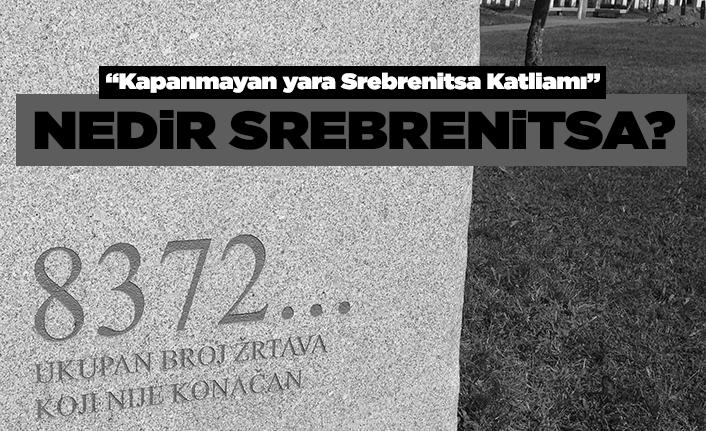 Kapanmayan yara Srebrenitsa katliamı…
