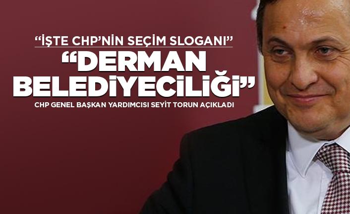 CHP'nin seçim sloganı 'Derman Belediyeciliği'