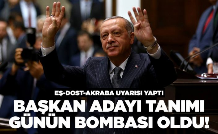 Erdoğan'dan partililere 'eş-dost' uyarısı!
