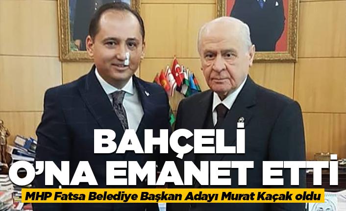 Bahçeli Fatsa'yı Murat Kaçak'a emanet etti