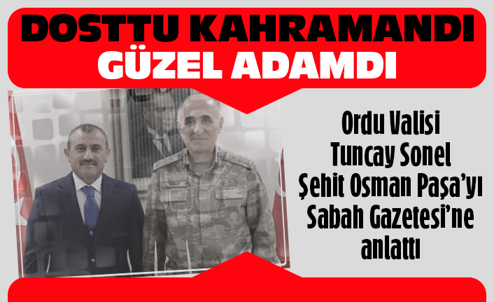 Vali Sonel Osman Paşa'yı anlattı