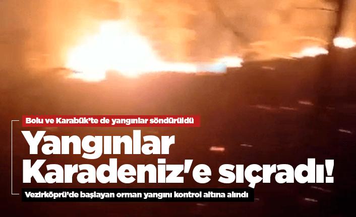 Karadeniz'de de yangın alarmı!