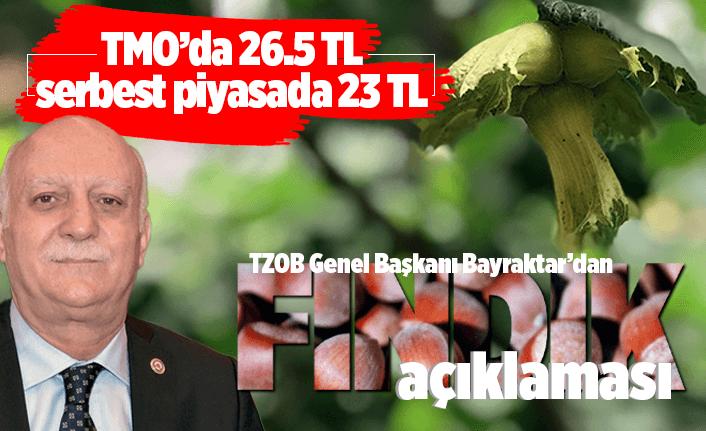 TZOB Başkanı Bayraktar'dan 'fındık' açıklaması