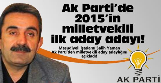 Ak Parti'de ilk milletvekili aday adayı