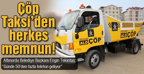 Alo Çöp Taksi'den herkes memnun!