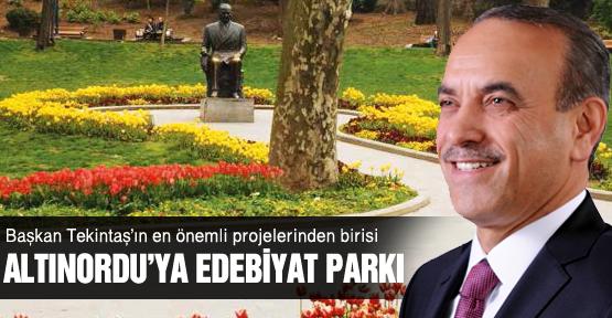 Altınordu'ya Edebiyat Parkı