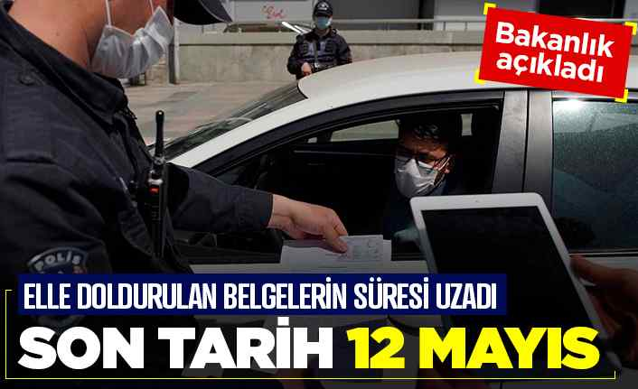 O belgelerin süresi 12 Mayıs'a kadar uzadı
