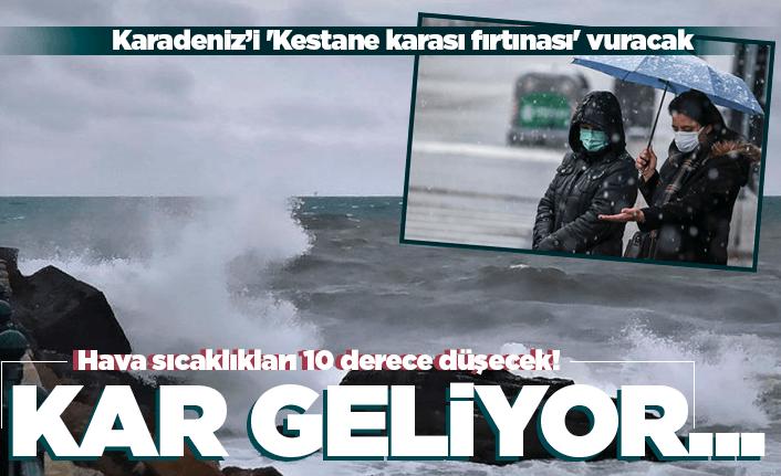 Karadeniz'i 'Kestane karası fırtınası' vuracak