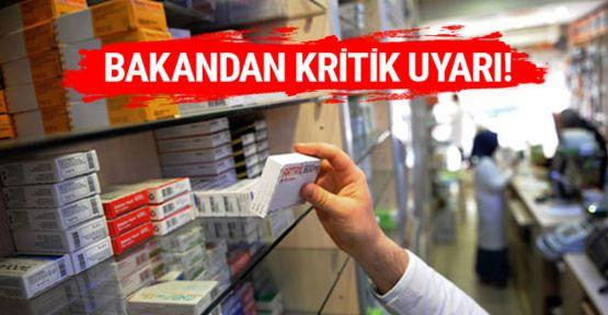 Bakan Akdağ'dan eczanelere önemli uyarı!