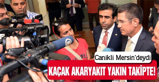 Bakan Canikli'den 'kaçak akaryakıt' açıklaması!