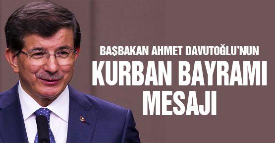 Başbakan Davutoğlu'nun bayram mesajı