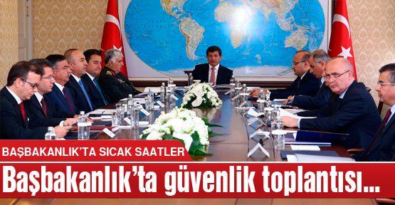 Başbakanlık'ta güvenlik toplantısı!