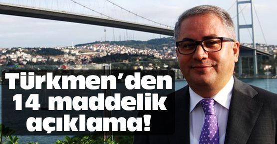 Başkan Nedim Türkmen'den 14 maddelik açıklama!