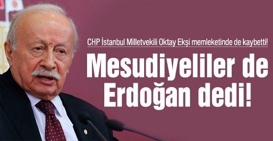 CHP'li Oktay Ekşi'nin memleketi Erdoğan dedi!
