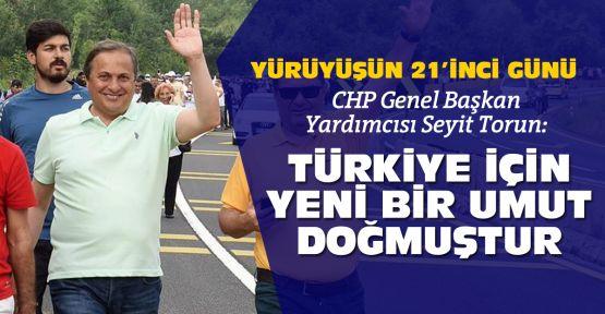 """CHP'li Torun: """"Türkiye için umut oldu"""""""