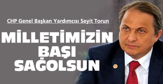 CHP'li Torun'dan taziye mesajı