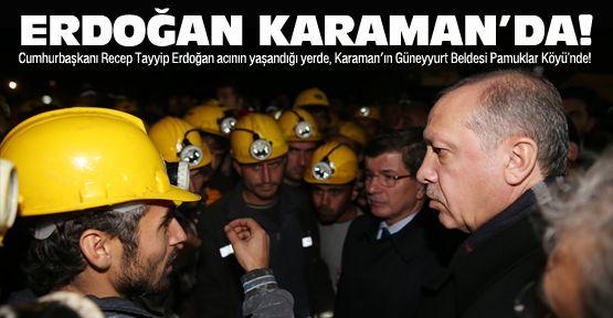 Cumhurbaşkanı Erdoğan Karaman'da!