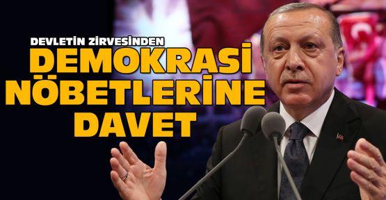 Cumhurbaşkanı Erdoğan'dan 'nöbet' çağrısı
