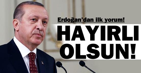 Cumhurbaşkanı Erdoğan'ın ilk yorumu!