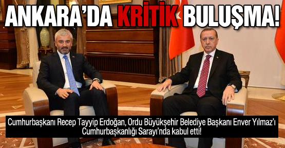Erdoğan, Yılmaz'ı kabul etti!