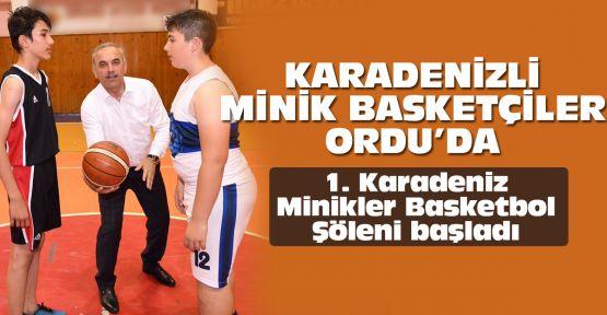 Karadenizli minik basketçiler Ordu'da