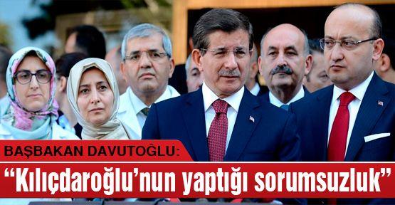 Kılıçdaroğlu'nun yaptığı sorumsuzluk!