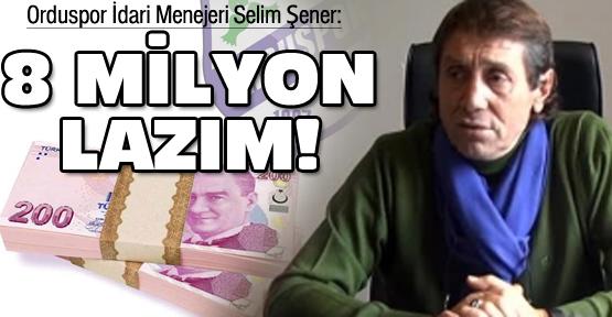 Orduspor'a 8 milyon lazım!