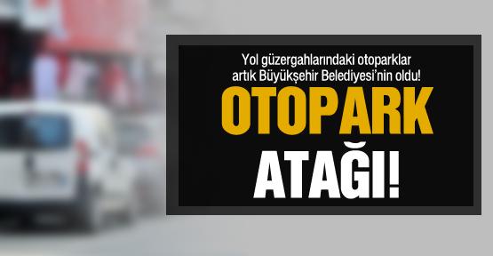 Otoparklar artık Büyükşehir'in!