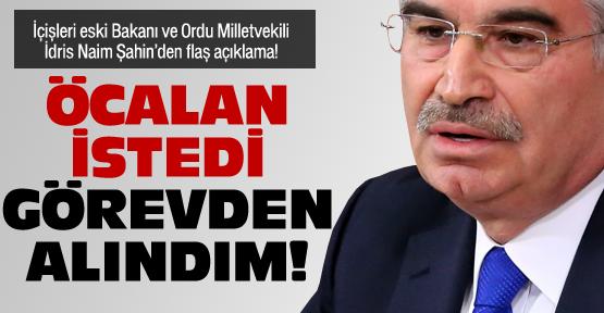 "Şahin: ""Öcalan istedi"" dedi!"