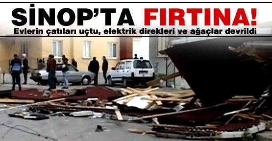 Sinop'ta fırtına çatıları uçurdu