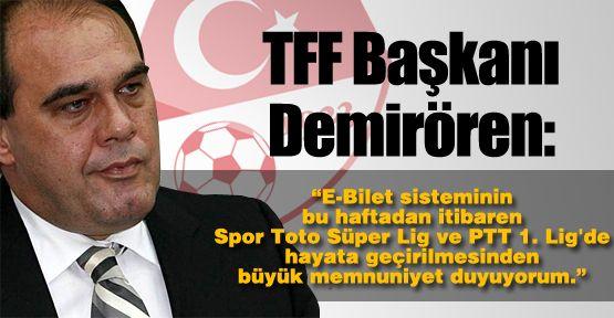 TFF Başkanı'ndan E-Bilet açıklaması
