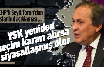 CHP'li Seyit Torun'dan kritik açıklamalar!