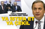 CHP'li Torun'dan Yıldırım'a tepki!