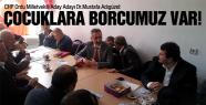 """CHP'li Adıgüzel: """"Çocuklara borcumuz var"""""""