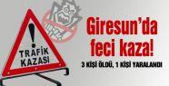 Giresun'da feci kaza: 3 ölü, 1 yaralı