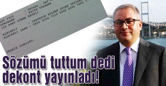 Türkmen aldığı formaların dekontunu yayınladı!