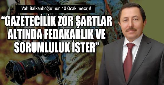 Vali Balkanlıoğlu'dan 10 Ocak mesajı