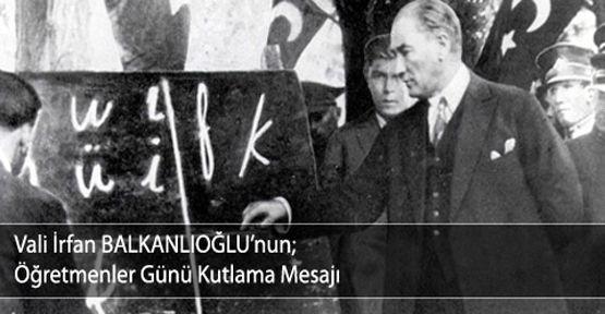 Vali Balkanlıoğlu'nun 24 Kasım mesajı