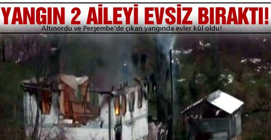 Yangın, 2 aileyi evsiz bıraktı!