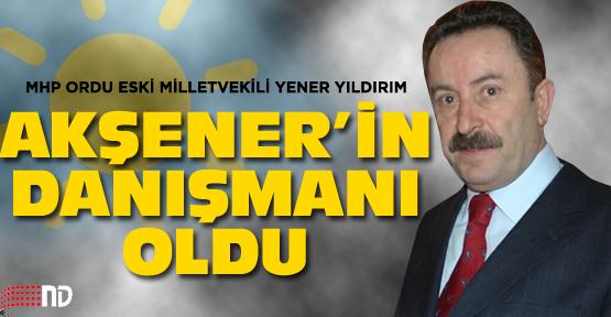 Yener Yıldırım Akşener'in danışmanı oldu