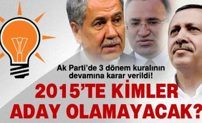 Ak Parti'de 2015'te kimler aday olamayacak?