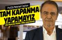 Türkiye 'tam kapanma' yapamaz