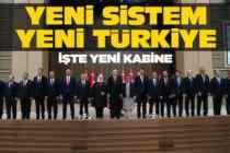 Yeni sistem yeni Türkiye! İşte kabine...