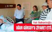 Vali Balkanlıoğlu'dan Gürsoy'a ziyaret