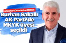 Burhan Sakallı AK Parti MKYK'ya seçildi