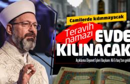 Ramazanda teravih evde kılınacak