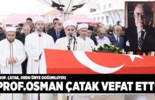 Prof.Osman Çataklı vefat etti