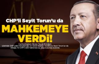 Cumhurbaşkanı Erdoğan, CHP'li Seyit Torun...